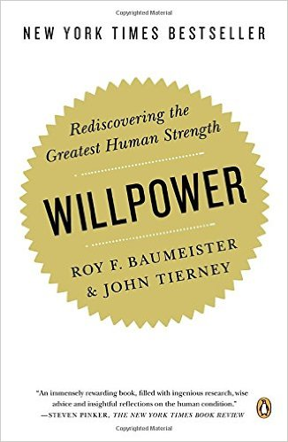 Willpower, Roy F. Baumeister & John Tierney