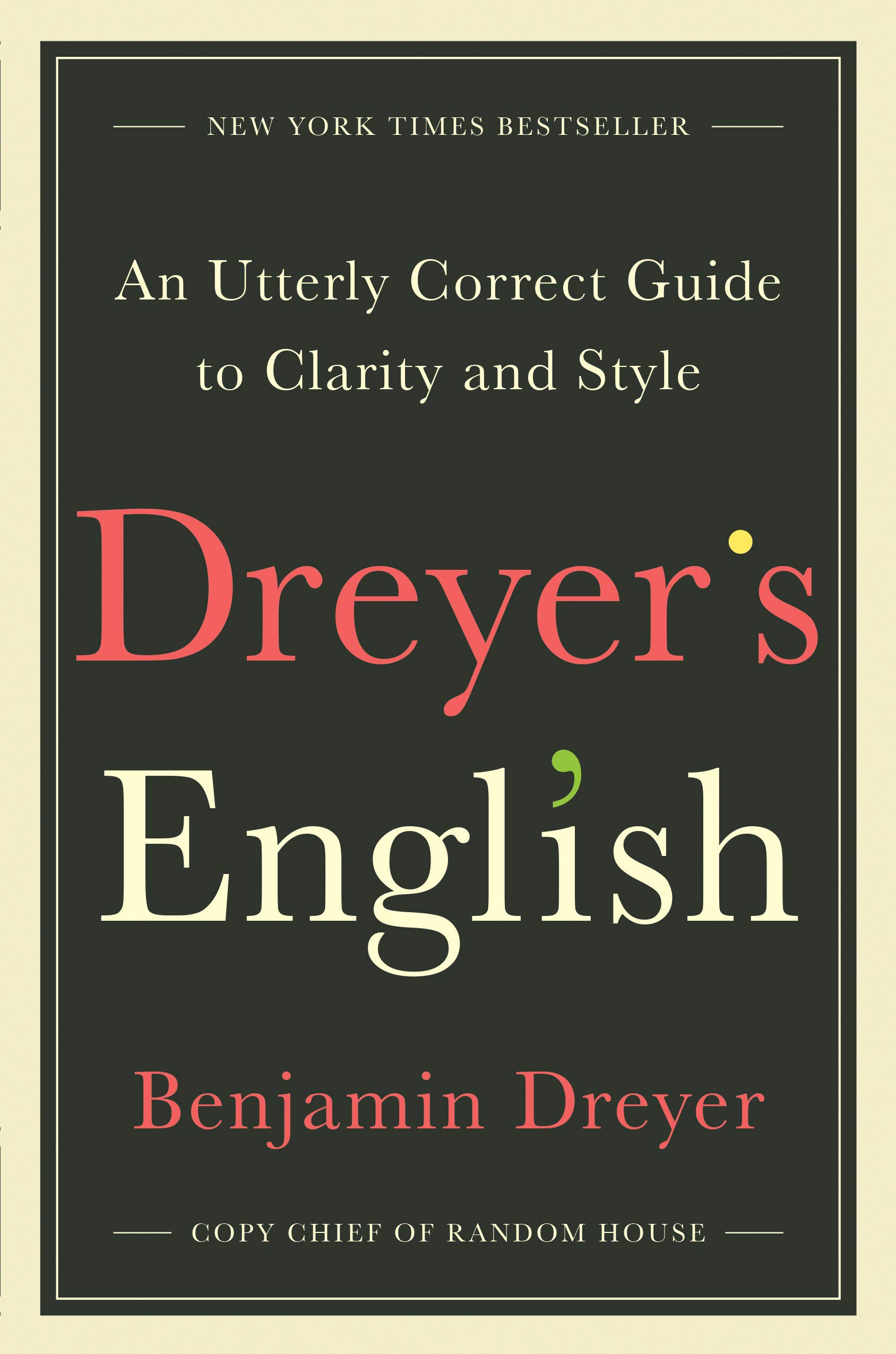 Dreyer's English, Benjamin Dreyer