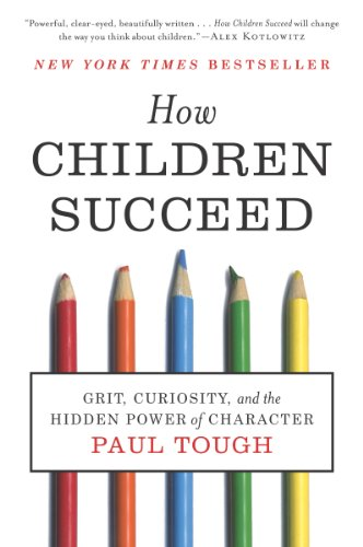 How Children Succeed, Paul Tough