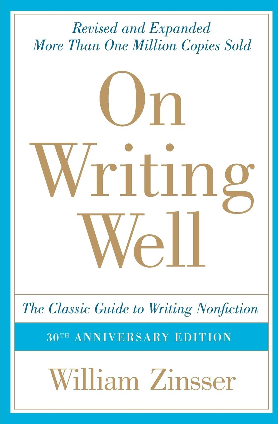 On Writing Well, William Zinsser
