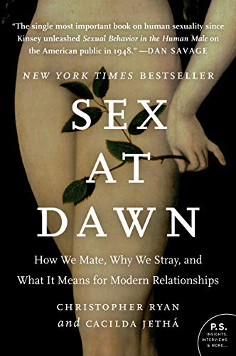 Sex at Dawn, Christopher Ryan and Cacilda Jetha