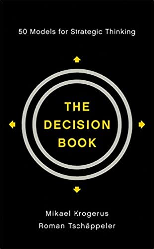 The Decision Book, Mikael Krogerus & Roman Tschappeler